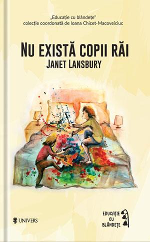 Janet Lansbury - Nu exista copii rai