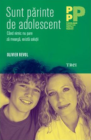 Olivier Revol - Sunt parinte de adolescent